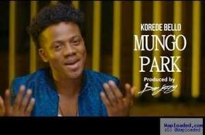 Korede Bello - Mungo Park (Prod. By Don Jazzy)